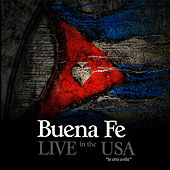Live in the USA by Buena Fé