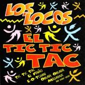 El Tic Tic Tac by Los Locos