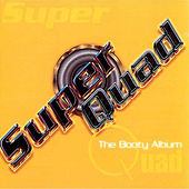Super Quad: The Booty Album by Various Artists