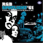 R&B Spotlight '61 von Various Artists