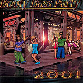 Booty Bass Party 2001 by Various Artists