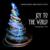 Christmas Greatest Hits: Joy to the World, Vol. 25 von Various Artists