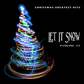 Christmas Greatest Hits: Let It Snow, Vol. 13 by Various Artists