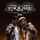 Do Me by P-Square