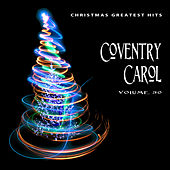 Christmas Greatest Hits: Coventry Carol, Vol. 30 by Various Artists