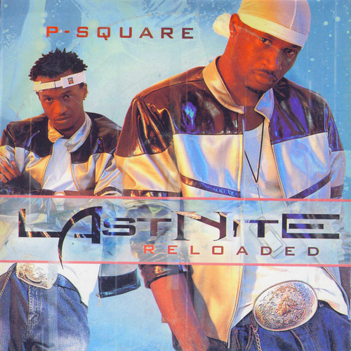 Last Nite: Reloaded by P-Square