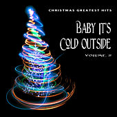 Christmas Greatest Hits: Baby It's Cold Outside, Vol. 2 by Various Artists