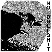No Bullshit Vol. 4 by Various Artists