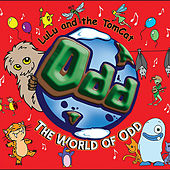 The World of Odd by Lulu and the Tomcat