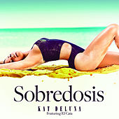 Sobredosis - Single von Kat DeLuna