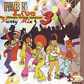 Fab 5 Live - Party Mix Vol. 3 by Fab 5