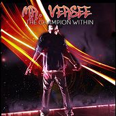 The Champion Within by Mr. Versee