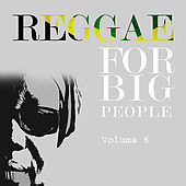 Reggae For Big People Vol 6 by Various Artists