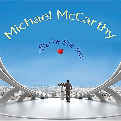 You're Still You by Michael McCarthy