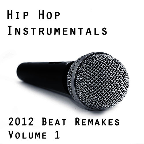 YOLO: 50 Best Hip Hop Instrumentals of 2012 by Hip Hop Instrumental Kings