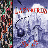 American Roots by Lazybirds