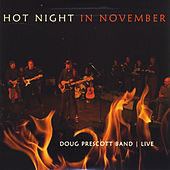 Hot Night in November by Doug Prescott Band