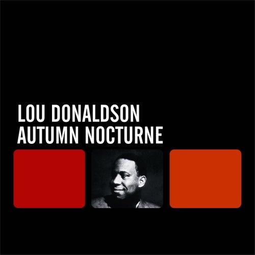 Autumn Nocturne by Lou Donaldson