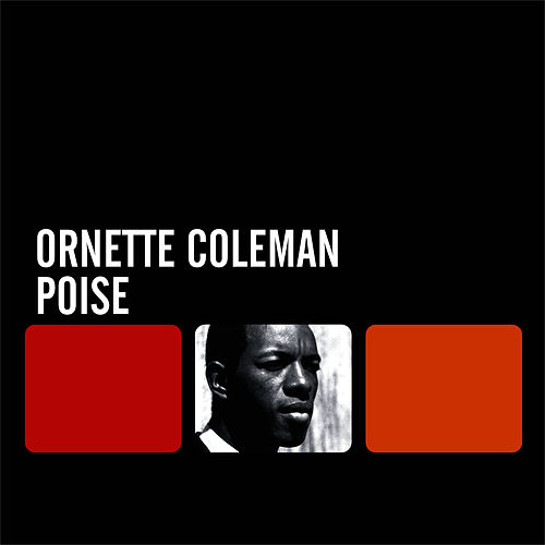 Poise by Ornette Coleman