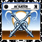 Chronic EP by AC Slater