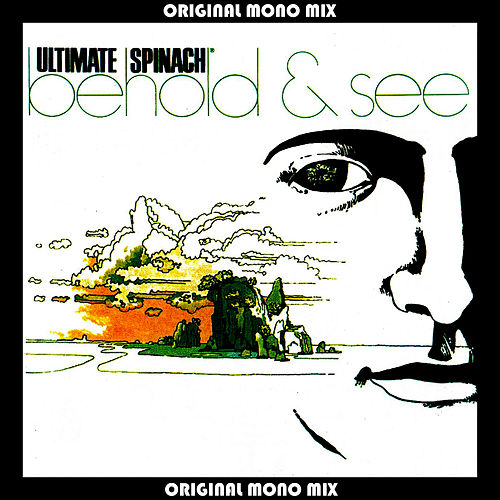 Behold & See (Original Mono Mix) by Ultimate Spinach