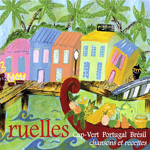 Ruelles by Various Artists