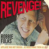 Revenge! by Robbie Fulks