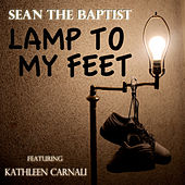 Lamp To My Feet von Kathleen Carnali