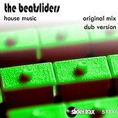 House Music by The Beatsliders