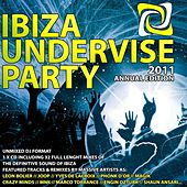 Ibiza Undervise Party 2011 Annual Edition - EP by Various Artists