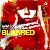 Blurred (feat. Mariah Nicole) - Single by Liam Shachar