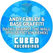 Backs Against The Wall (Andy Farley vs. Base Graffiti) by Andy Farley