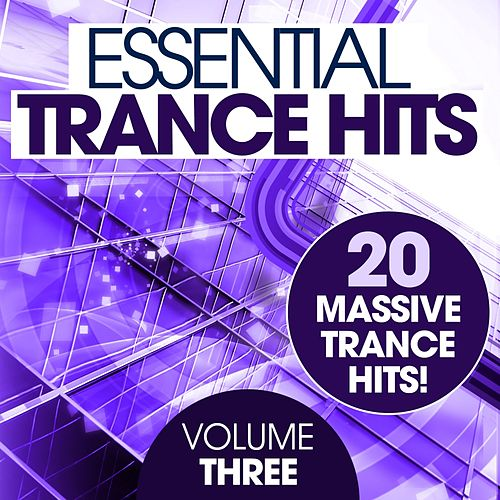 Essential Trance Hits - Volume Three - EP by Various Artists