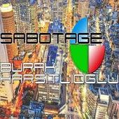 Sabotage by Burak Harsitlioglu