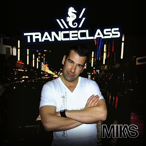 TranceClass 002 (Mixed By DJ Mikas) - EP by Various Artists