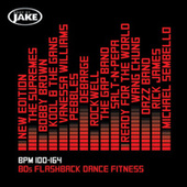 Body By Jake: 80s Flashback Dance Fitness (BPM 100-164) by Various Artists