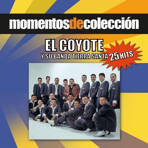 Momentos De Coleccion by El Coyote Y Su Banda