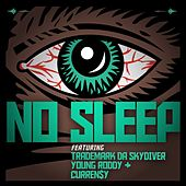 No Sleep (feat. Curren$y, Trademark Da Skydiver & Young Roddy) - Single by Jet Life