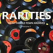 Rareties from the Old Town Archives, Volume 2 by Various Artists