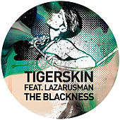 The Blackness by Tigerskin