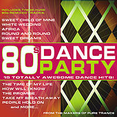 80s Dance Party: 15 Totally Awesome Dance Hits! by Various Artists