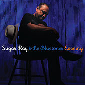 Evening by Sugar Ray & The Blue Tones