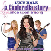 A Cinderella Story: Once Upon A Song - Original Motion Picture Soundtrack by Various Artists