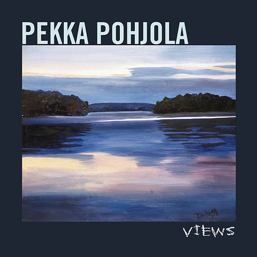Views (re-issue) by Pekka Pohjola