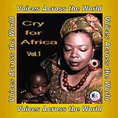Cry For Africa Vol  1 von Various Artists