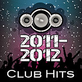 2011-2012 Dance Hits by Various Artists