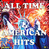 All Time American Hits and More, Vol. 1 by Various Artists