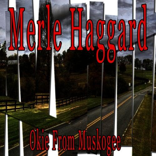 Okie from Muskogee by Merle Haggard