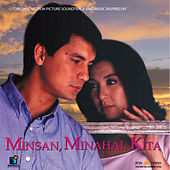 Minsan Minahal Kita (OST) by Various Artists
