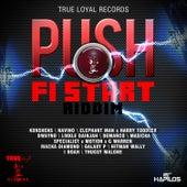 Push Fi Start Riddim by Various Artists